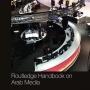 Manuel de Routledge sur les médias arabes : premier manuel de référence sur le développement des médias dans le monde arabe en anglais